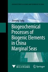 Biogeochemical Processes of Biogenic Elements in China Marginal Seas