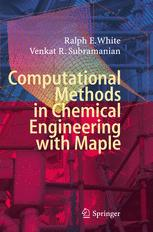 Computational Methods in Chemical Engineering with Maple