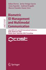 Biometric ID Management and Multimodal Communication
