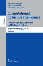 Computational Collective Intelligence. Semantic Web, Social Networks and Multiagent Systems