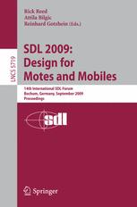 SDL 2009: Design for Motes and Mobiles