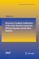 Elementary Feedback Stabilization of the Linear Reaction-Convection-Diffusion Equation and the Wave Equation
