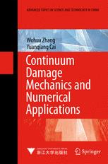 Continuum Damage Mechanics and Numerical Applications