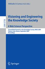 Visioning and Engineering the Knowledge Society. A Web Science Perspective