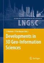 Developments in 3D Geo-Information Sciences