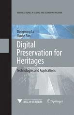 Digital Preservation for Heritages