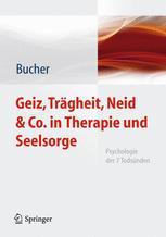 Geiz, Trägheit, Neid & Co. in Therapie und Seelsorge