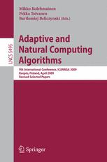 Adaptive and Natural Computing Algorithms