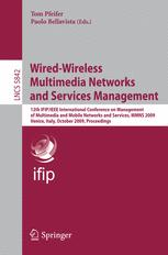 Wired-Wireless Multimedia Networks and Services Management