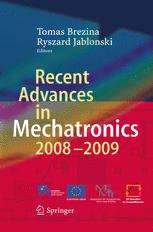 Recent Advances in Mechatronics