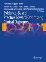Evidence-Based Practice: Toward Optimizing Clinical Outcomes