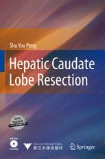 Hepatic Caudate Lobe Resection