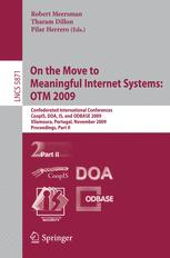 On the Move to Meaningful Internet Systems: OTM 2009