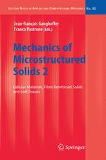 Mechanics of Microstructured Solids 2