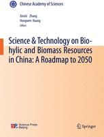Science & Technology on Bio-hylic and Biomass Resources in China: A Roadmap to 2050