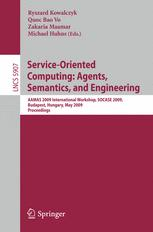 Service-Oriented Computing: Agents, Semantics, and Engineering