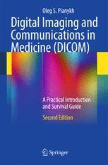 Digital Imaging and Communications in Medicine (DICOM)