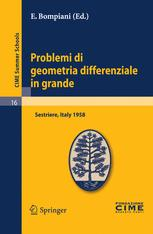 Problemi di geometria differenziale in grande