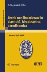 Teorie non linearizzate in elasticità, idrodinamica, aerodinamica