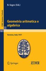 Geometria aritmetica e algebrica