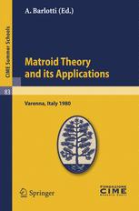 Matroid Theory and its Applications