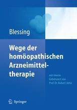 Wege der homöopathlschen Arzneimitteltherapie