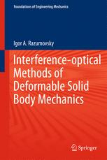 Interference-optical Methods of Solid Mechanics