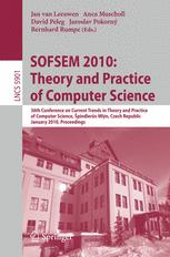 SOFSEM 2010: Theory and Practice of Computer Science