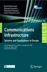 Communications Infrastructure. Systems and Applications in Europe