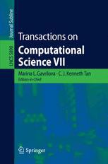 Transactions on Computational Science VII