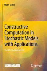 Constructive Computation in Stochastic Models with Applications