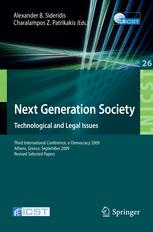 Next Generation Society. Technological and Legal Issues