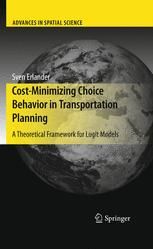 Cost-Minimizing Choice Behavior in Transportation Planning