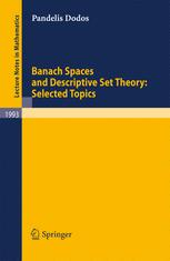 Banach Spaces and Descriptive Set Theory: Selected Topics