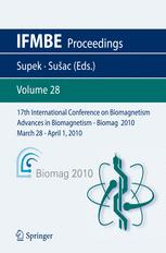 17th International Conference on Biomagnetism Advances in Biomagnetism – Biomag2010