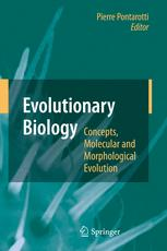 Evolutionary Biology – Concepts, Molecular and Morphological Evolution