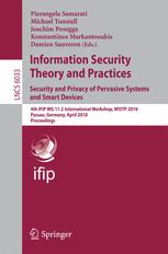 Information Security Theory and Practices. Security and Privacy of Pervasive Systems and Smart Devices