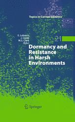 Dormancy and Resistance in Harsh Environments