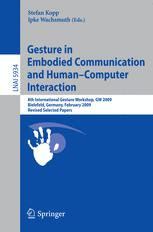 Gesture in Embodied Communication and Human-Computer Interaction