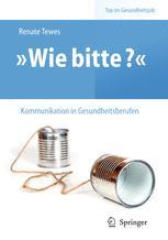 »Wie bitte?« – Kommunikation in Gesundheitsberufen