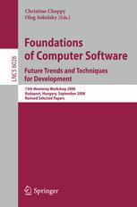 Foundations of Computer Software. Future Trends and Techniques for Development