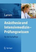 Anästhesie und Intensivmedizin – Prüfungswissen