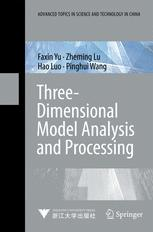 Three-Dimensional Model Analysis and Processing