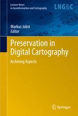 Preservation in Digital Cartography