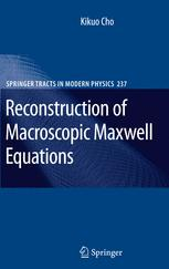 Reconstruction of Macroscopic Maxwell Equations