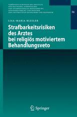 Strafbarkeitsrisiken des Arztes bei religiös motiviertem Behandlungsveto