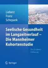 Seelische Gesundheit im Langzeitverlauf – Die Mannheimer Kohortenstudie