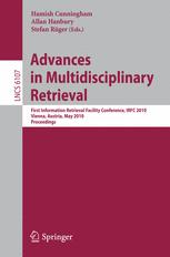 Advances in Multidisciplinary Retrieval
