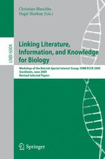 Linking Literature, Information, and Knowledge for Biology