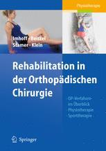Rehabilitationskonzepte in der orthopädischen Chirurgie